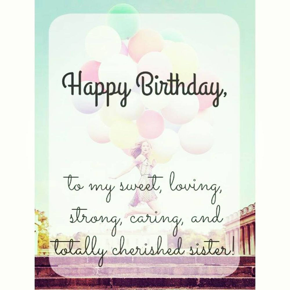 Birthday Quotes For Sister Happy Birthday Sister Quotes, Bday Wishes for Sis Birthday Quotes For Sister