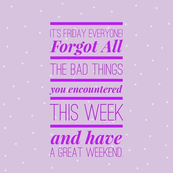 Happy Friday: Happy Friday Quotes: 73 Positive & Funny Messages About Friday