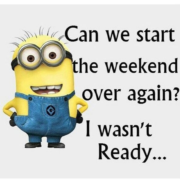 9-can-we-start-the-weekend-over-again