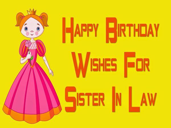 Happy Birthday Sister In Law Bday Wishes And Messages For Sis In Law