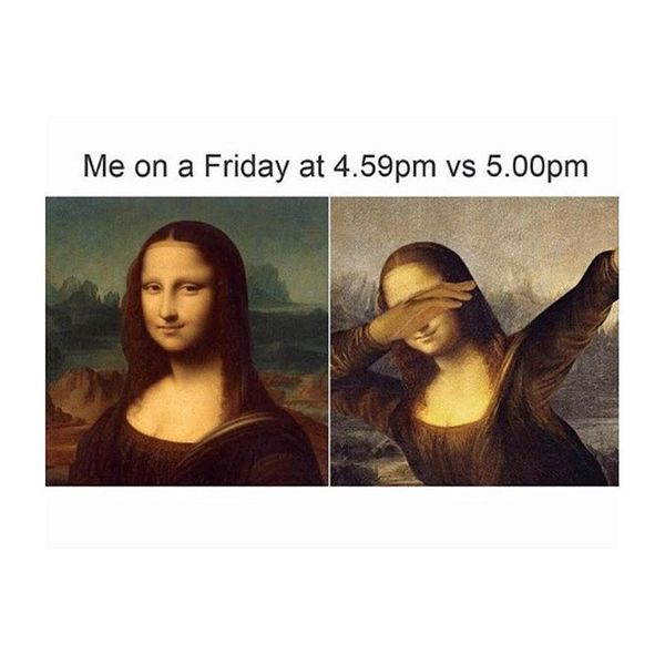 Me on friday 4.59pm vs 5pm