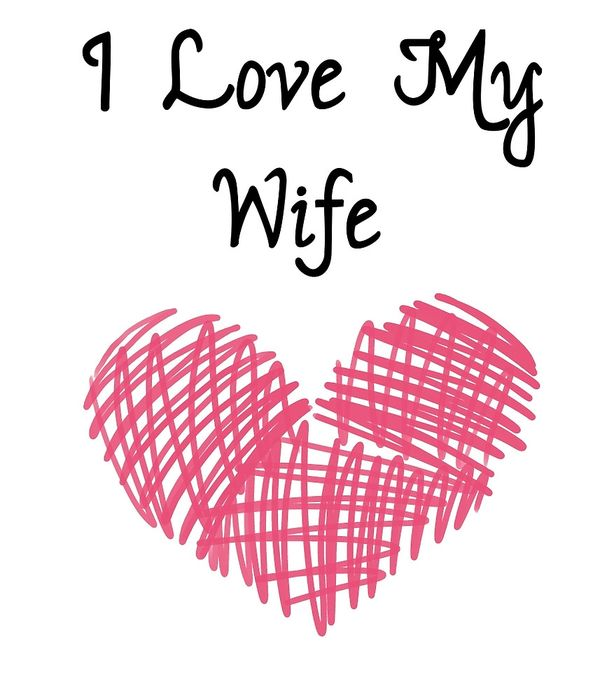 I Love My Wife Meme, Funny Wife Memes - 2018 Edition