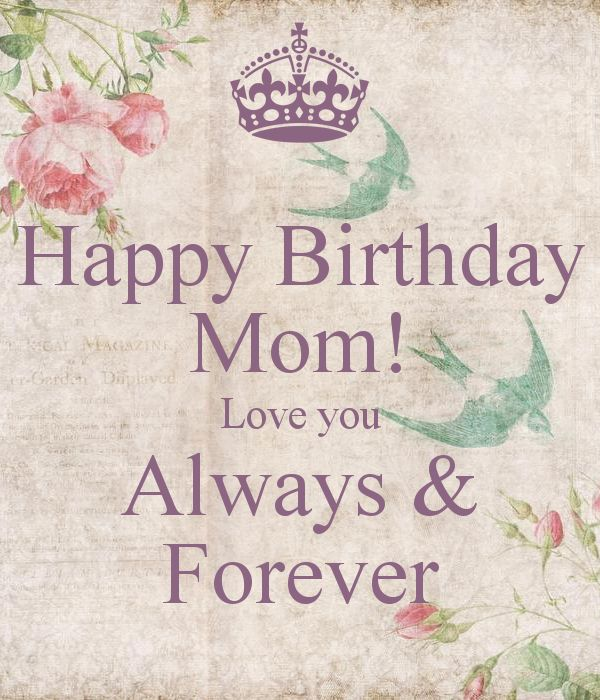 101 Happy Birthday Mom Quotes And Wishes With Images