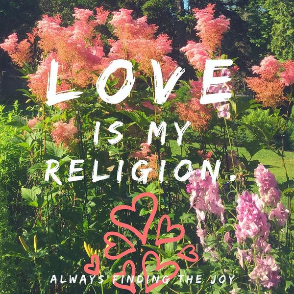 Love Is My Religion.