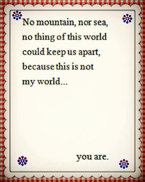 Romantic You are My World Quotes