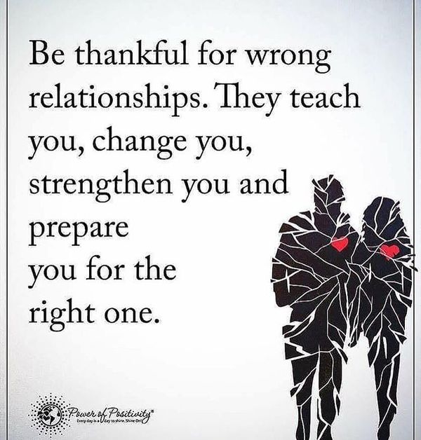 Be Thankful for Wrong Relationships.