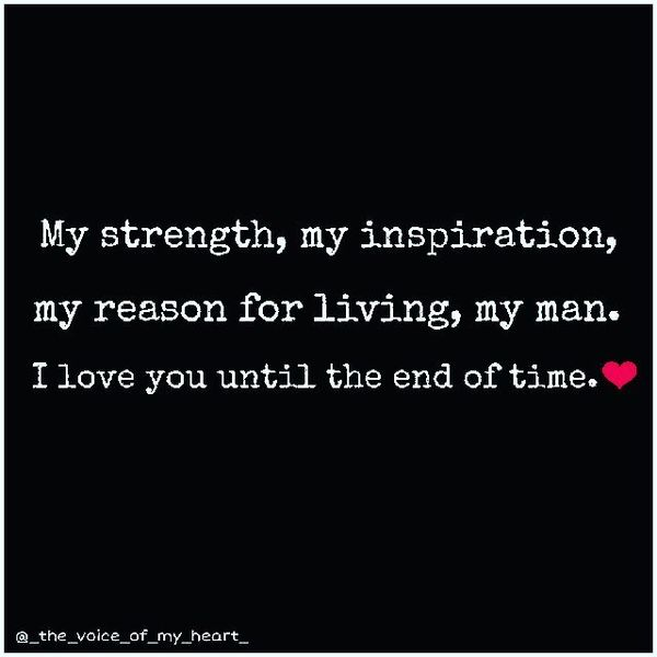 Love My Man Quotes Classy You Are My World Quotes You Are My Everything Quotes