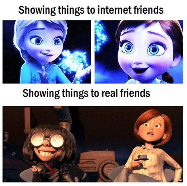 Showing things to internet friends Showing things to real friends