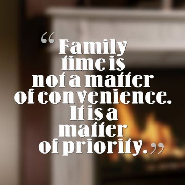 Family Time is Not a Matter.