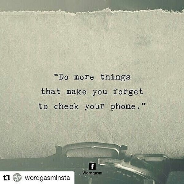 Image of: Meaningful Quotes Do More Things That Make You Forget To Check Your Phone Sweety Text Messages Deep Quotes 100 Best Deep Quotes About Love And Life