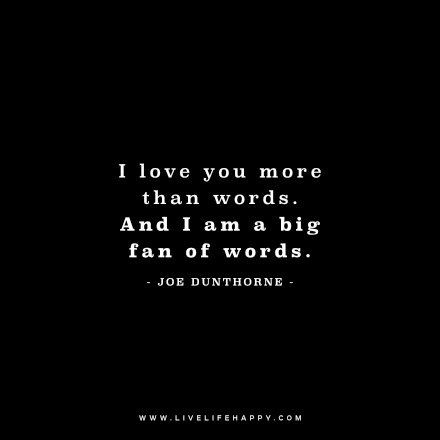 Amazing Cool Deep I Love You More Than Life Itself Quotes
