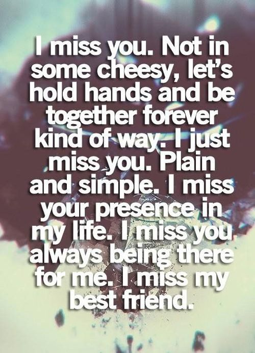 I Miss My Best Friend Quotes Missing My Dear Bff
