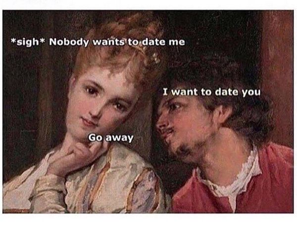 Glorious Dating Memes