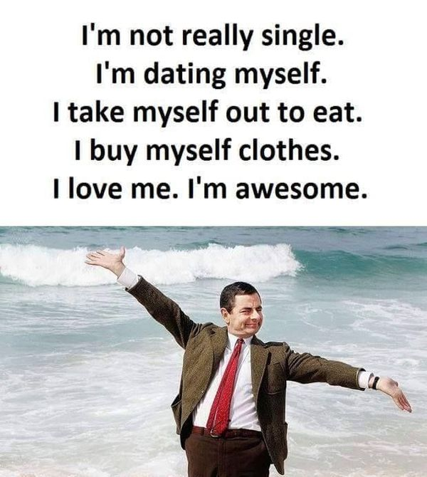 To Hate Like This Is To Be Happy Forever Quotes: Funny Single Memes. Fresh Memes About Being Single