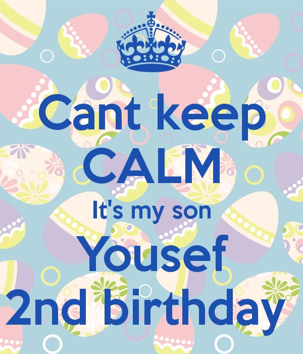 happy 2nd birthday to my son