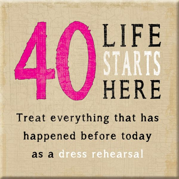 40th Birthday Quotes Happy 40th Birthday Quotes, Memes and Funny Sayings 40th Birthday Quotes