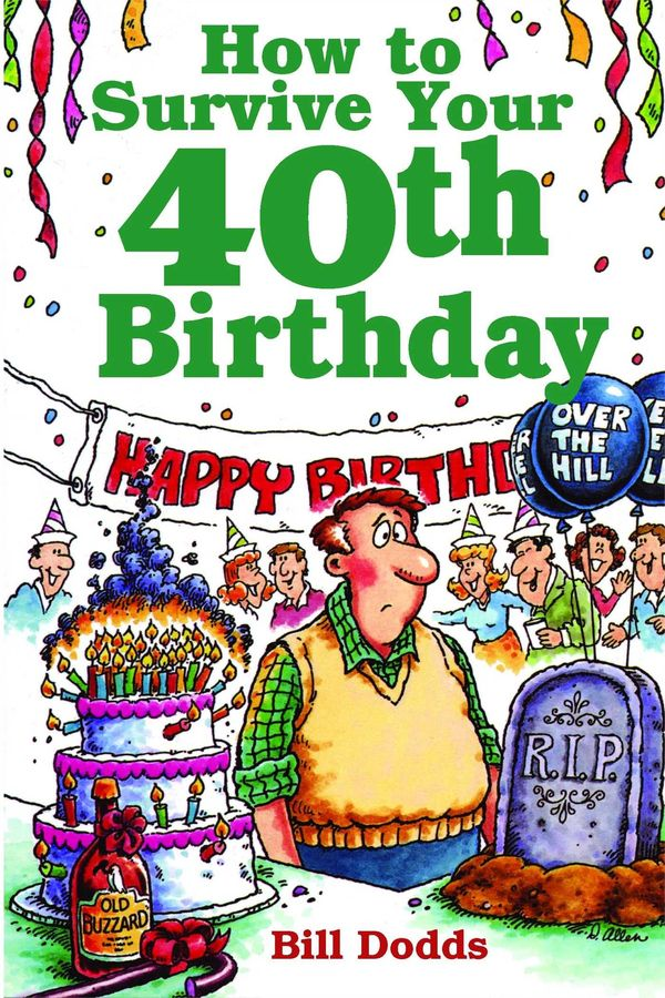 Funny Funny Happy 40th Birthday Pictures