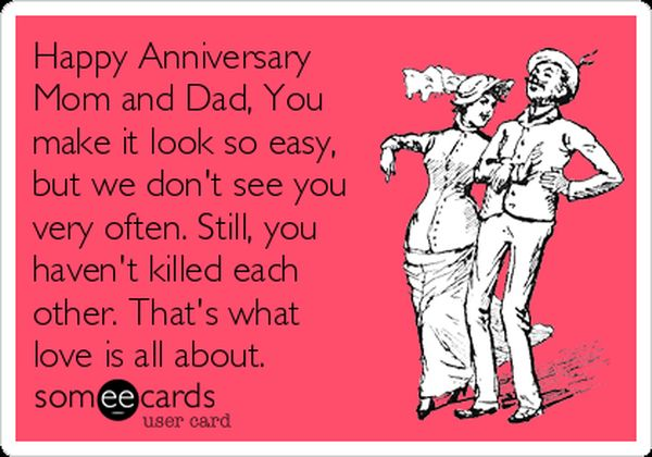 Happy Anniversary Mom and Dad Funny