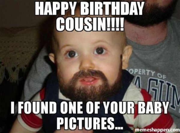 Great Birthday Meme for Cousin