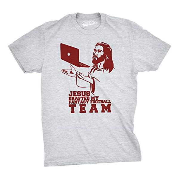 Jesus Drafted My Fantasy Football Team Funny T Shirt