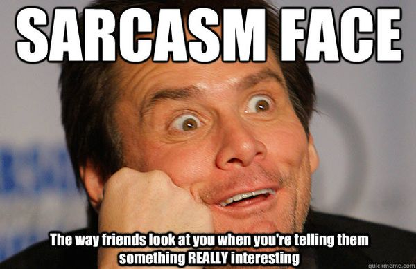 Sarcastic You Re So Funny Meme : Funny sarcastic memes sweetytextmessages