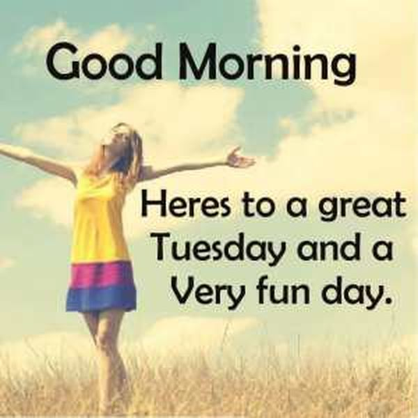 Tuesday Morning Inspirational Quotes: Happy Tuesday Quotes And Images, Tuesday Morning Sayings
