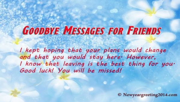 Quotes About Saying Goodbye To Your Best Friend
