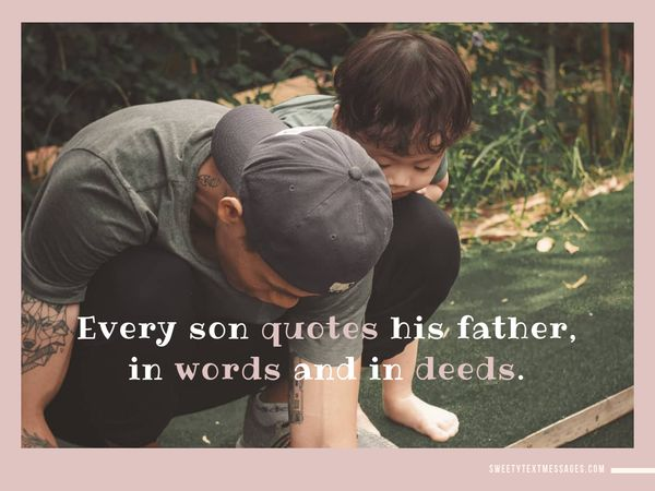 Father And Son Quotes Short Sons And Dad Relationship Sayings Enchanting A Father Love Quotes To His Son
