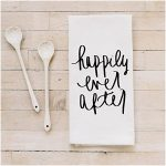 Happily Ever After Cotton Tea Towel