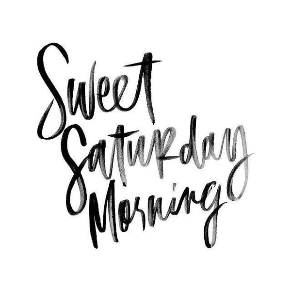 Happy Saturday Quotes Funny Quotes About Saturday Morning Mesmerizing Saturday Quotes