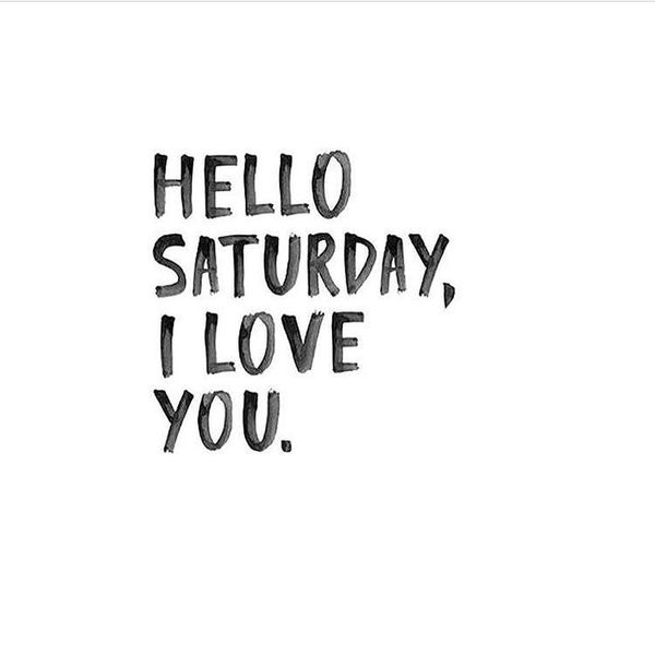 Happy Saturday Quotes Funny Quotes About Saturday Morning Interesting Saturday Quotes