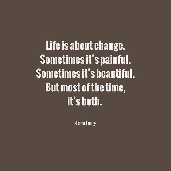 Quotes About Change In Life Positive People Changing Quotes Interesting Life Positive Quotes