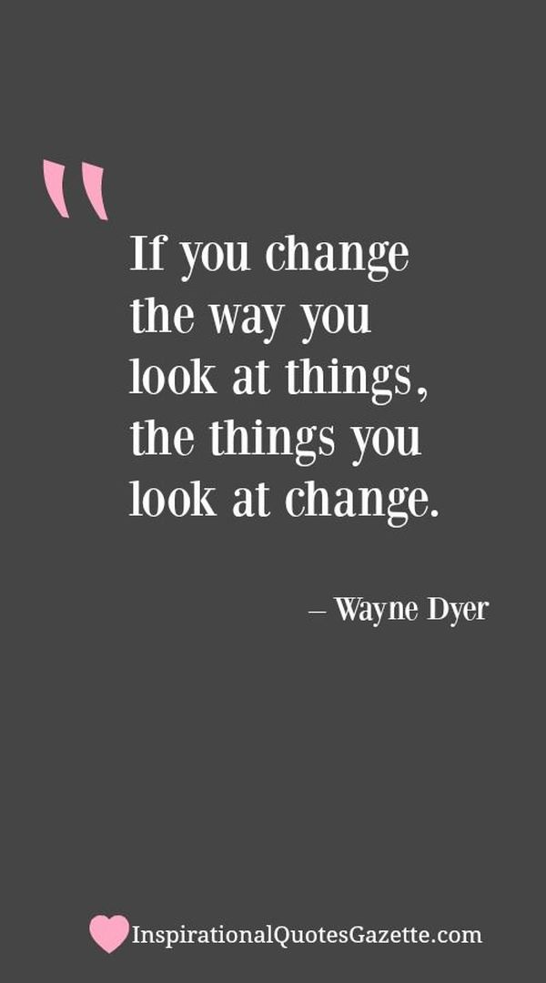Quotes About Change In Life Positive People Changing Quotes