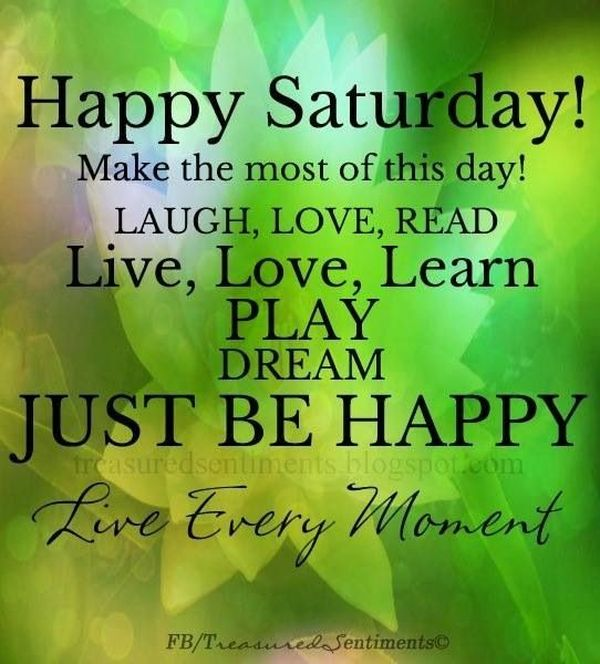 90 Best Happy Saturday Quotes Sayings