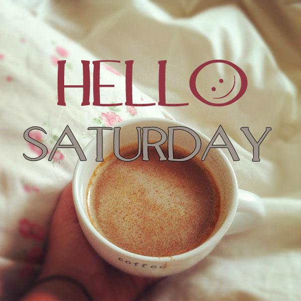 Happy Saturday Quotes Funny Quotes About Saturday Morning