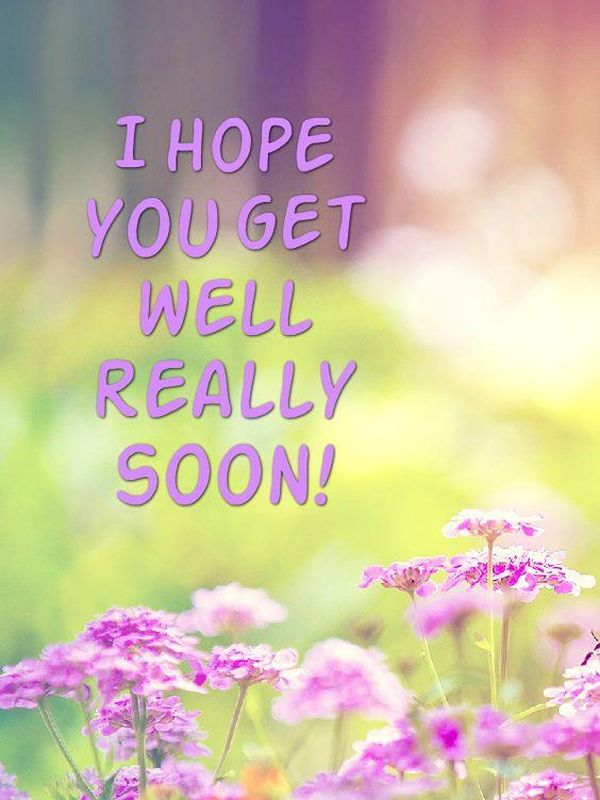 Great 'I Hope You Feel Better Soon' Images