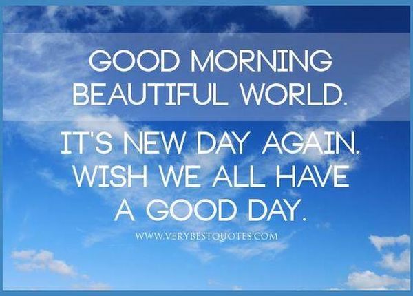 Beautiful Good Morning World Quotes