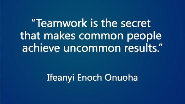 teamwork is the secret of victory