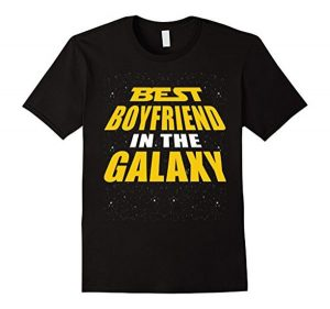 Best Boyfriend in the Galaxy Shirt