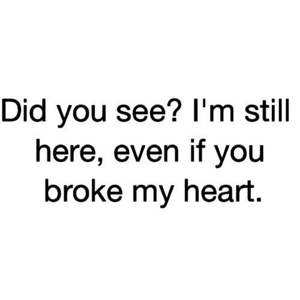 Broken Heart Quotes Heartbreak Sayings About Relationship And Love