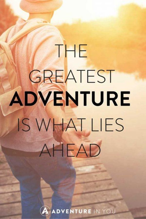 Best Adventure Photography with Quotes 1