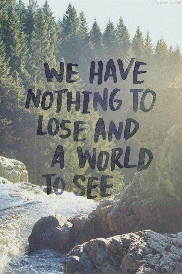 Best Adventure Photography with Quotes 3