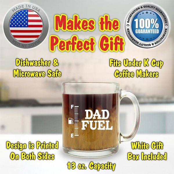 Dad Fuel Glass Coffee Mug
