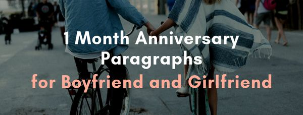 1 Month Anniversary Paragraph for Boyfriend and Girlfriend