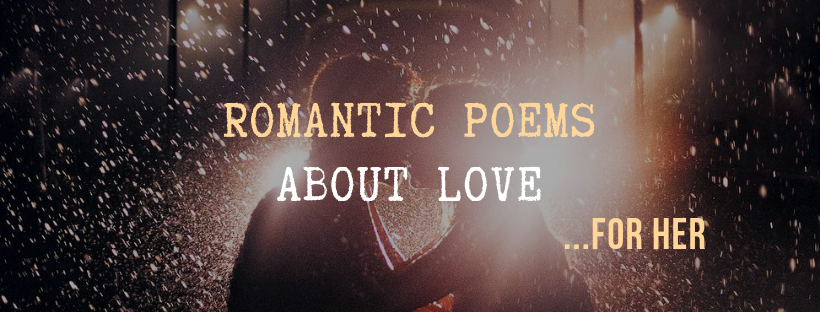 Romantic Poems about Love for Her